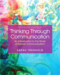 Thinking Through Communication 7th Edition 9781269086998 1269086995