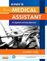 Kinn's The Administrative Medical Assistant 8th Edition 9781455726776 145572677X