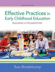 Effective Practices in Early Childhood Education 2nd Edition 9780133385847 0133385841