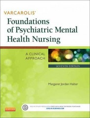 Varcarolis' Foundations of Psychiatric Mental Health Nursing 7th Edition 9781455753581 1455753580