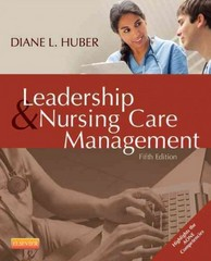 Leadership and Nursing Care Management 5th Edition 9780323293419 0323293417