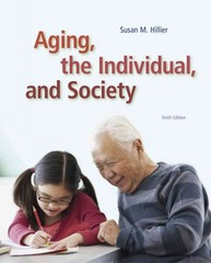 Aging, the Individual, and Society 10th Edition 9781285746616 1285746619