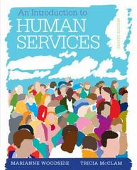 An Introduction to Human Services (Book Only) 8th Edition 9781285749907 1285749901