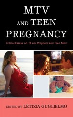 MTV and Teen Pregnancy 1st Edition 9780810891708 0810891700