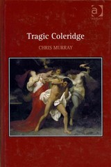 Tragic Coleridge 1st Edition 9781317008354 1317008359