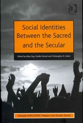 Social Identities Between the Sacred and the Secular 1st Edition 9781317053989 1317053982