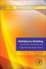 Multiphysics Modeling: Numerical Methods and Engineering Applications 1st Edition 9780124077379 0124077374