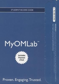 NEW MyOMLab with Pearson eText -- Access Card -- for Principles of Operations Mangement 9th Edition 9780132972543 0132972549
