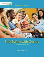 Brooks/Cole Empowerment Series: Social Work with Groups 9th Edition 9781285746746 1285746740