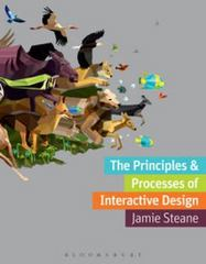 The Principles and Processes of Interactive Design 1st Edition 9782940496112 2940496110