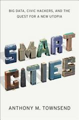 Smart Cities 1st Edition 9780393082876 0393082873