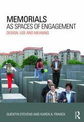 Memorials as Spaces of Engagement 1st Edition 9780415631433 0415631432