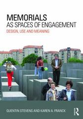 Memorials as Spaces of Engagement 1st Edition 9780415631440 0415631440
