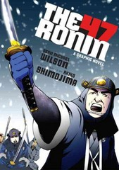 The 47 Ronin 1st Edition 9781611801378 1611801370