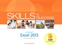 Skills for Success with Excel 2013 Comprehensive 1st Edition 9780133148008 0133148009
