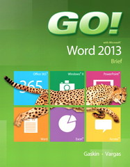 GO! with Microsoft Word 2013 Brief 1st Edition 9780133349337 0133349330