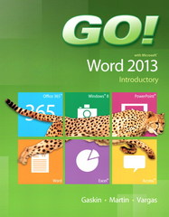 GO! with Microsoft Word 2013 Introductory 1st Edition 9780133417340 0133417344