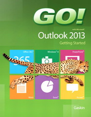 GO! with Microsoft Outlook 2013 Getting Started 1st Edition 9780133417425 0133417425