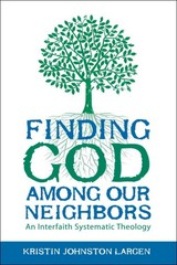 Finding God among Our Neighbors 1st Edition 9780800699338 0800699335