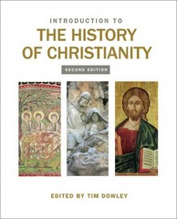 Introduction to the History of Christianity 2nd Edition 9780800699697 0800699696