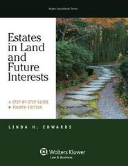 Estates in Land and Future Interests 4th Edition 9781454825104 1454825103