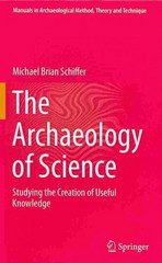 The Archaeology of Science 0 9783319000763 3319000764
