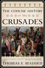 Concise History of the Crusades 3rd Edition 9781442215757 1442215755