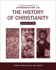 A Study Companion to Introduction to the History of Christianity 2nd Edition 9781451464672 1451464673