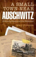 A Small Town Near Auschwitz 1st Edition 9780199679256 0199679258