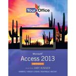 Your Office 1st Edition 9780133143034 0133143031