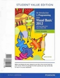 An Introduction to Programming Using Visual Basic 2012, Student Value Edition