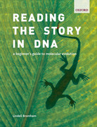 Reading the Story in DNA: A beginner's guide to molecular evolution 1st Edition 9780191510380 0191510386