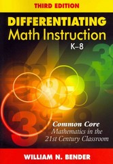 Differentiating Math Instruction, K-8 3rd Edition 9781452255453 1452255458