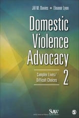 Domestic Violence Advocacy 2nd Edition 9781452241203 1452241201