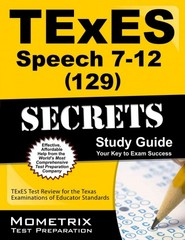 TExES Speech 7-12 (129) Secrets Study Guide 1st Edition 9781627331746 1627331743