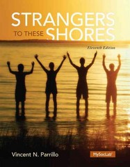 Strangers to These Shores 11th Edition 9780205970407 0205970400