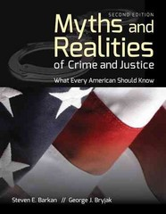 Myths and Realities of Crime and Justice 2nd Edition 9781449691080 1449691080