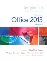 Exploring Microsoft Office 2013, Volume 2 1st Edition 9780133412123 0133412121