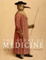 The Story of Medicine 1st Edition 9781623650582 1623650585
