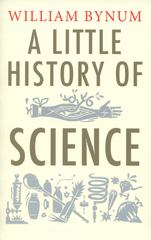 A Little History of Science 1st Edition 9780300197136 0300197136