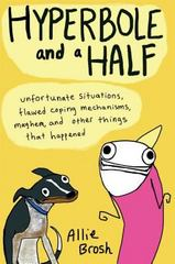 Hyperbole and a Half 1st Edition 9781451666175 1451666179