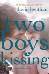 Two Boys Kissing 1st Edition 9780307931917 0307931919