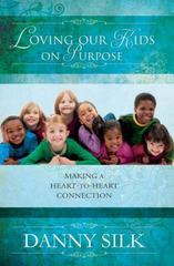 Loving Our Kids on Purpose Revised Edition 1st Edition 9780768403527 0768403529