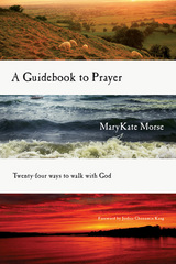 A Guidebook to Prayer 1st Edition 9780830864645 0830864644