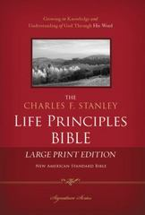The Charles F. Stanley Life Principles Bible 1st Edition 9781418546984 1418546984