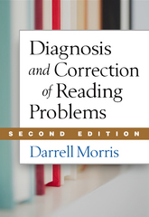 Diagnosis and Correction of Reading Problems 2nd Edition 9781462512256 1462512259