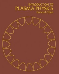 Introduction to Plasma Physics 1st Edition 9781475704617 1475704615