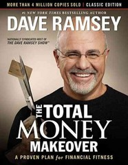 The Total Money Makeover 1st Edition 9781595555274 1595555277