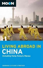 Moon Living Abroad in China 3rd Edition 9781612386355 1612386350