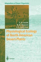 Physiological Ecology of North American Desert Plants 1st Edition 9783642639005 3642639003